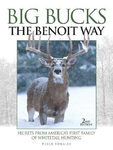 Big Bucks the Benoit Way 2nd Edition